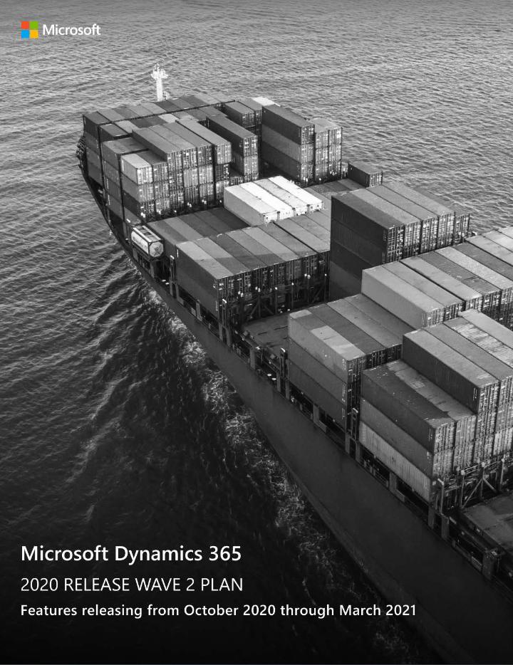Dynamics 365 2020 Release Wave 2'e Kısa Bakış