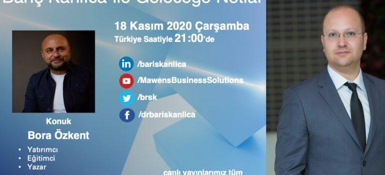 Geleceğe Notlar - Bora Özkent