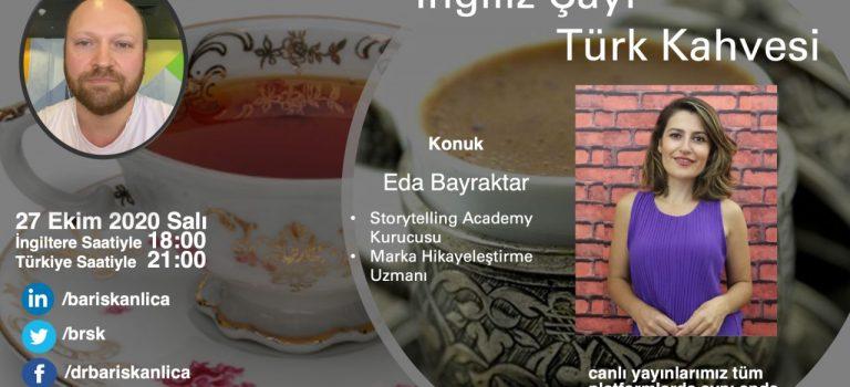 İngiliz Çayı Türk Kahvesi - Eda Bayraktar