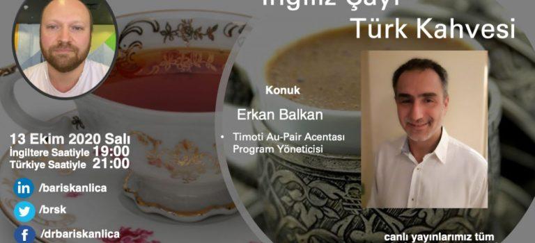 Ingiliz Cayi Turk Kahvesi. - Erkan Balkan